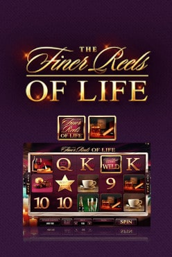 The Finer Reels of Life online slot