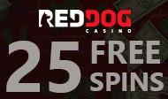 red dog casino bonus 25 free spins
